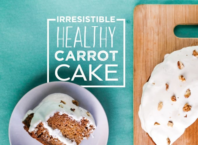 Irresistible Healthy Carrot Cake Recipe