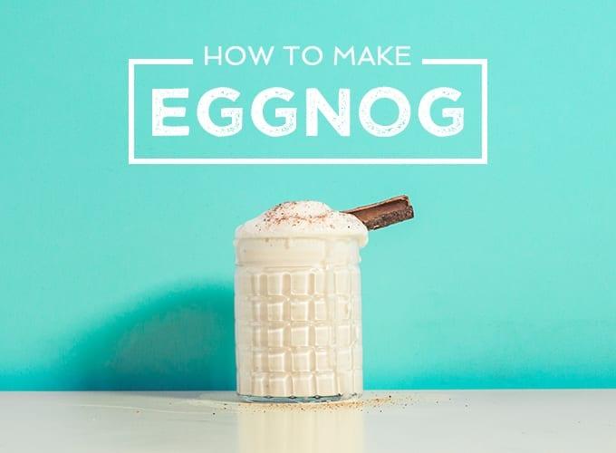 how to make homemade eggnog recipe