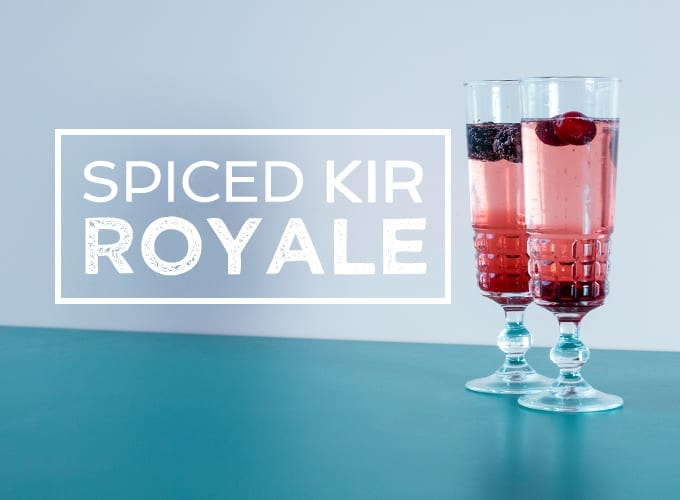 How To Make A Spiced Kir Royale Recipe