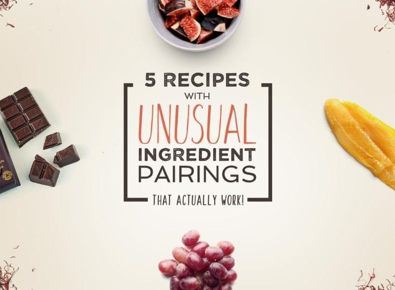5 recipes with unusual ingredient pairings
