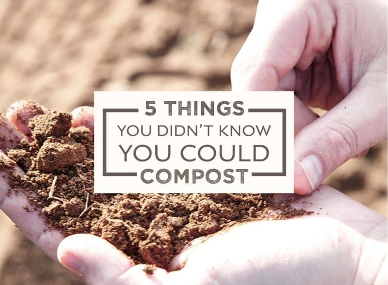 5 things you didn't know you could compost