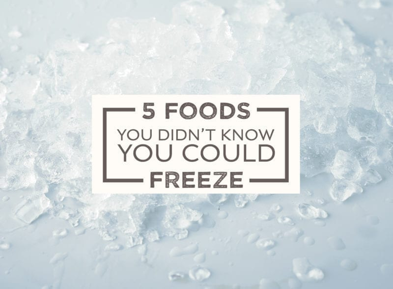 5 things you didn't know you could freeze