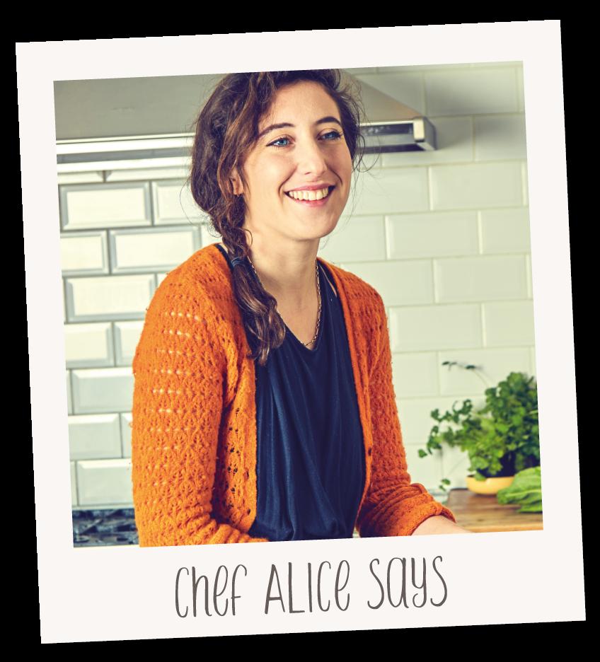 chef alice says